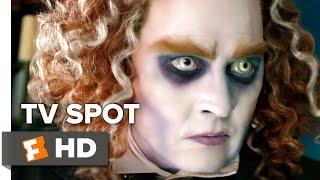 Alice Through the Looking Glass TV SPOT - Daylight Savings (2016) - Johnny Depp Movie HD