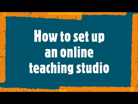 How to set up an online teaching studio
