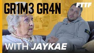 GRIME GRAN - JAYKAE