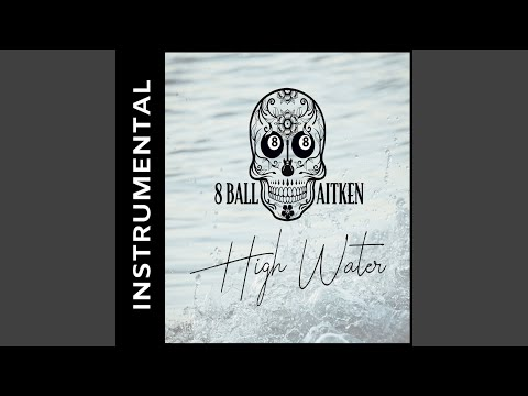 High Water (Instrumental) Mp3