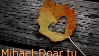 Mihael-Doar tu (Prod. DED CAT)