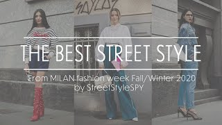 THE BEST STREET STYLE of MILAN fashion week Autumn/Winter 2020