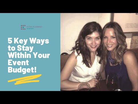 5 Key Ways To Stay Within Your Event Budget