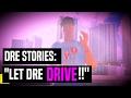 Dre Stories: