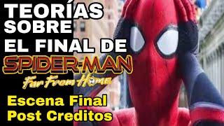 TEORIAS sobre SPIDERMAN LEJOS DE CASA