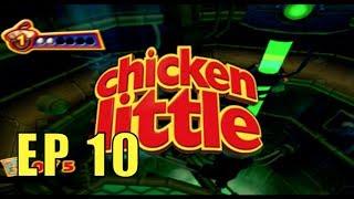 Chicken Little Gameplay Episode 10