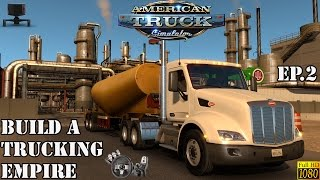 ATS - Building a Trucking Empire Ep.2