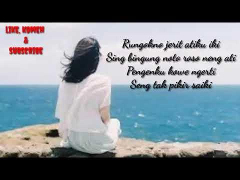Lirik Lagu Galau Wegah Kelangan - Nella Karisma...