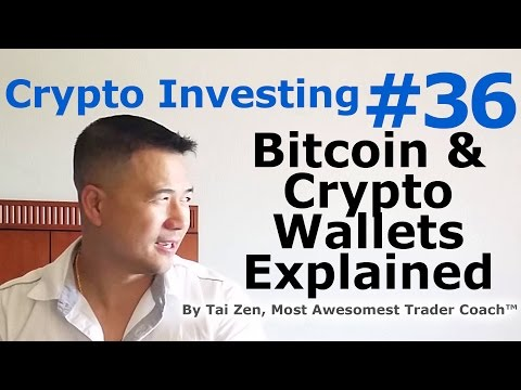 Crypto Investing #36 - Bitcoin & Cryptocurrency Wallets Explained - By Tai Zen