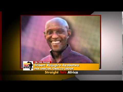 Straight Talk Africa Guest - Tribert Rujugiro Ayabatwa of Pan African Tobacco Groupon Regulation