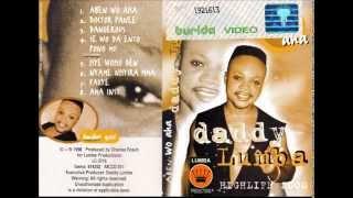 DADDY LUMBA (Aben Wo Aha - 1998)  A03- Dangerous