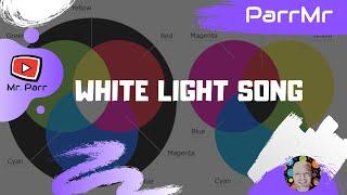 White Light Song