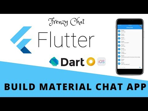 Flutter - Build Material Chat App | Frenzy Chat For Android & iOS