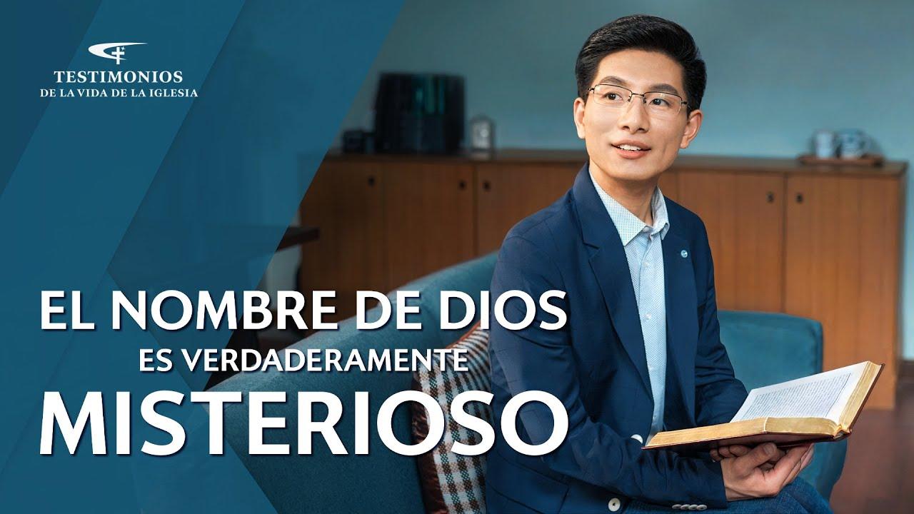 Testimonio cristiano 2020 | El nombre de Dios es verdaderamente misterioso (Español Latino)
