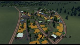 [FR] tuto gameplay zone agricole : cities skylines