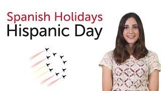 Learn Spanish Holidays - Hispanic Day - Día de la Hispanidad/Fiesta Nacional