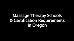 Oregon Requirements for Massage School & Certification