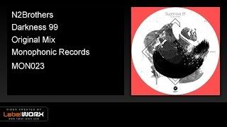 N2Brothers - Darkness 99 (Original Mix)