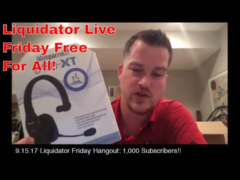 Liquidator Live Happy Hour Friday Free For All 9.15.17 Come with Questions!
