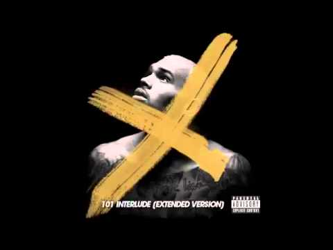 Chris Brown - 101 Interlude [Extended Version]