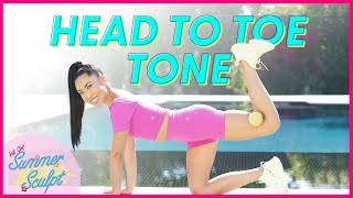 30 Minute Head To Toe Tone (with weights)   Hot Girl Summer Sculpt