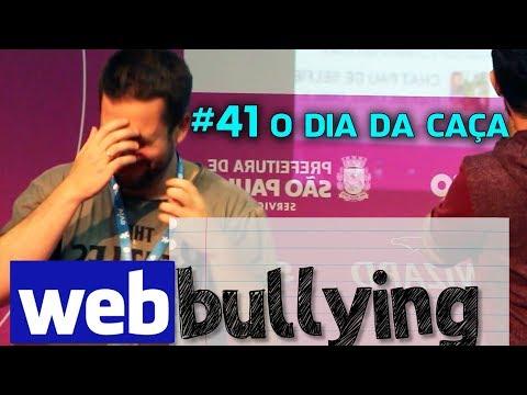 WEBBULLYING #41 - O DIA DA CAÇA - Maurício Cai No Webbullying (Campus Party 2015)
