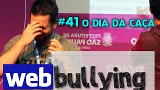 Facebullying #41 - O DIA DA CAÇA - Maurício cai no Facebullying (Campus Party 2015)