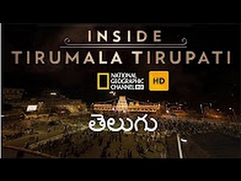 Inside Tirumala Tirupathi 2017 Telugu Original 1080p 10 Minutes After || National Geo Documentary ||