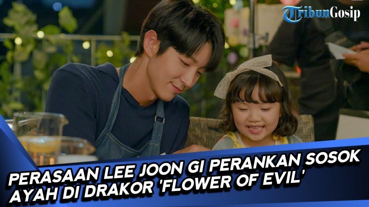 Perasaan Lee Joon Gi Perankan Sosok Ayah di DraKor 'Flower of Evil'