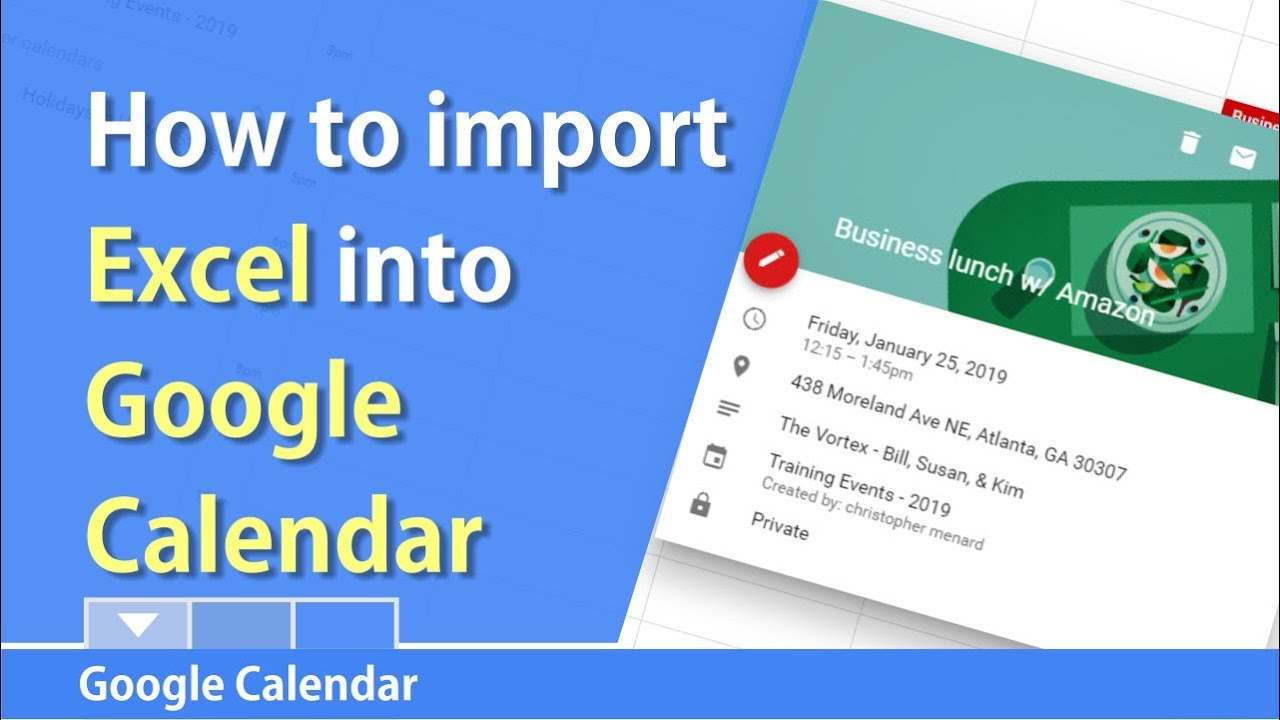How to import Excel into Google Calendar by Chris Menard