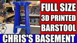 Full Size 3D Printed Barstool - Hang Printer - Chris's Basement