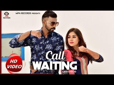 Call Waiting (Full Video) - Ladi Kharod | Latest Punabi Songs | Mp4 Records