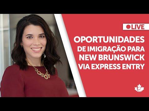 Live: Oportunidades de imigração ara New Brunswick, via Express Entry, ainda do Brasil!