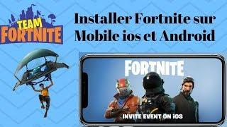 Comment Installer Fortnite Battle Royale sur téléphone Mobile et Tablette iOS ou Android