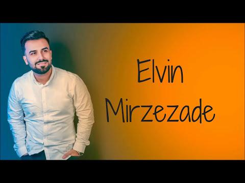Elvin Mirzəzadə -  Nə Sən Varsan, Nə Mən Varam   2018