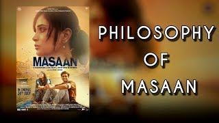 Philosophy of masaan|A masterpiece by neeraj ghaywan