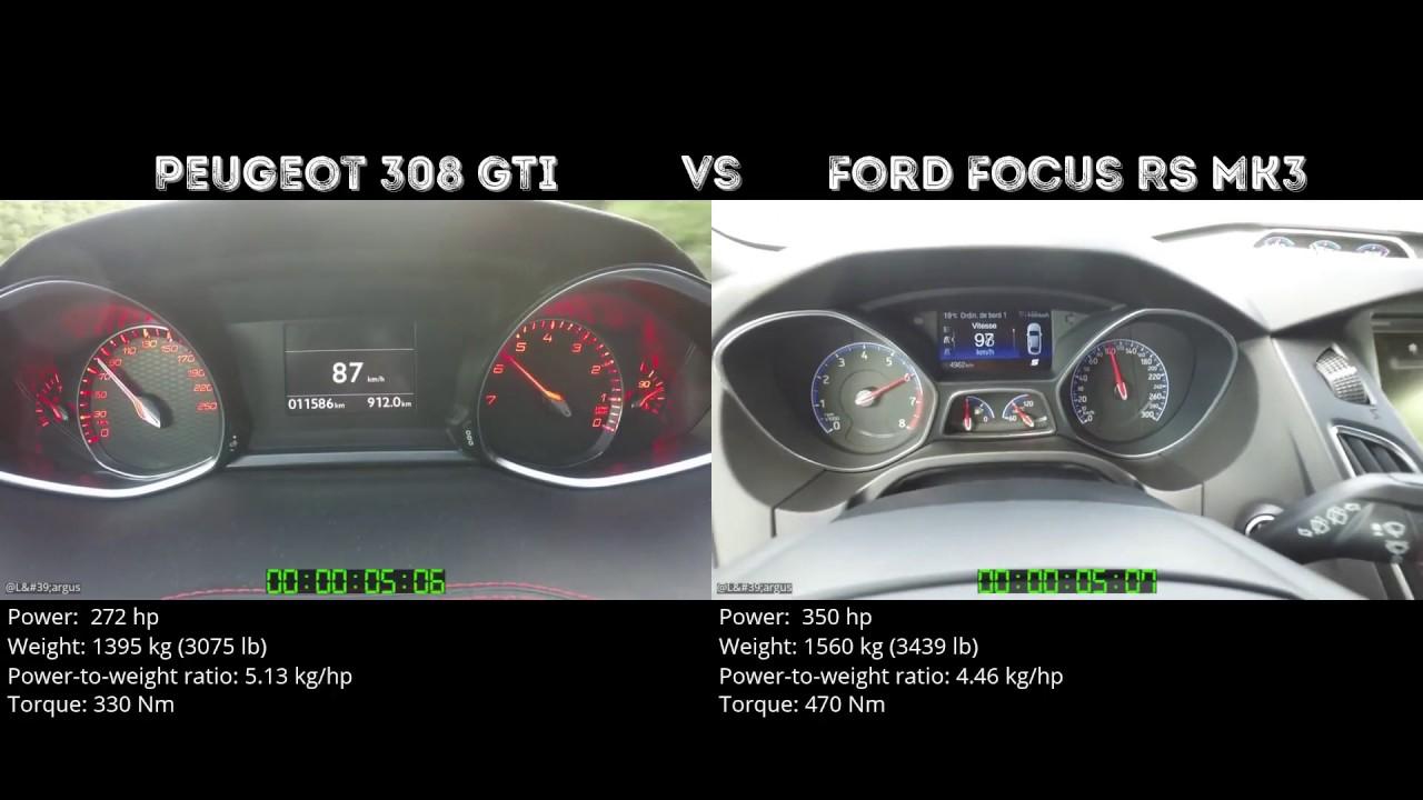 peugeot 308 gti vs ford focus rs mk3 // 0-100 km/h - youtube