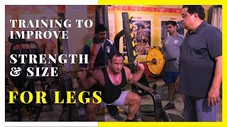 Training To Improve Strength & Size For Legs