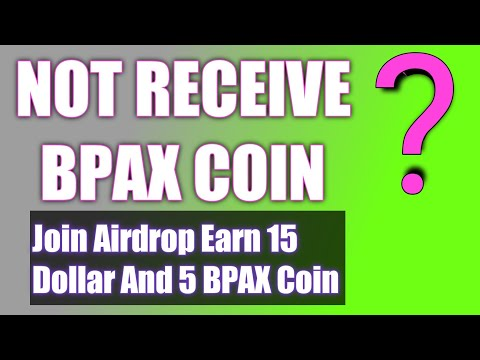EARN 15 DOLLAR AND 5 BPAX COIN | HOW TO EARN CRYPTOCURRENCY WITHOUT INVESTMENT