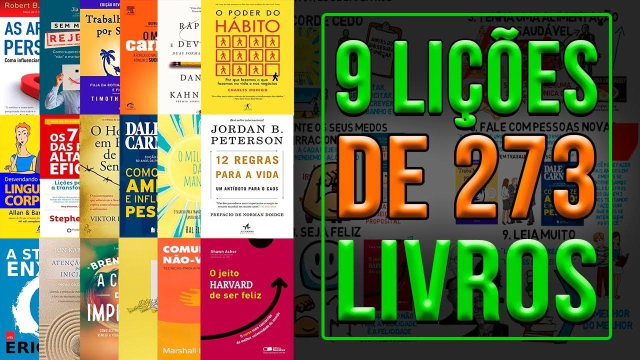 As Lições De Vida Mais Importantes: As 9 Lições Mais Importantes De 273 Livros