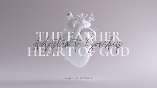 Sunday 13th September: The Father Heart of God