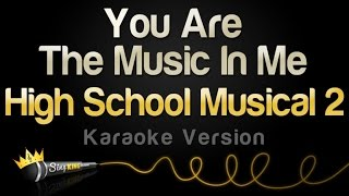 Download High School Musical 2 - You Are The Music In Me (Karaoke Version) Mp3 and Videos