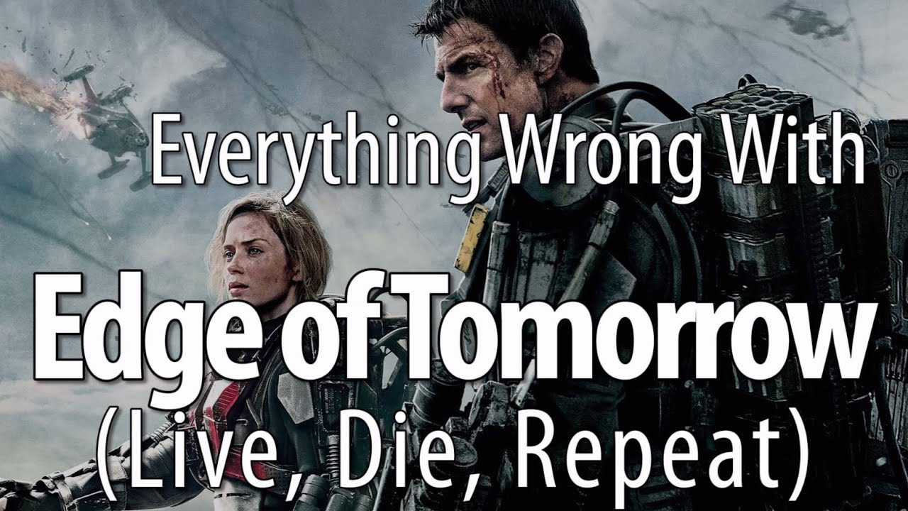 Download Everything Wrong With Edge Of Tomorrow