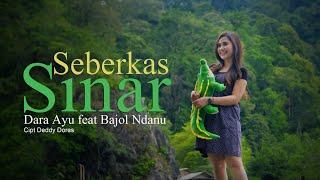 Download Dara Ayu Ft. Bajol Ndanu - Seberkas Sinar (Official Music Video)