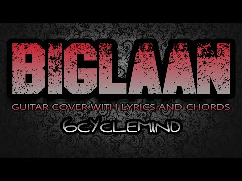 Biglaan - 6Cyclemind (Guitar Cover With Lyrics & Chords)