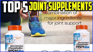 Top 5 Best Joint Supplements in 2020 Reviews