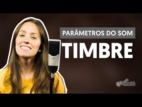 Timbre | Parâmetros do Som (Canto)