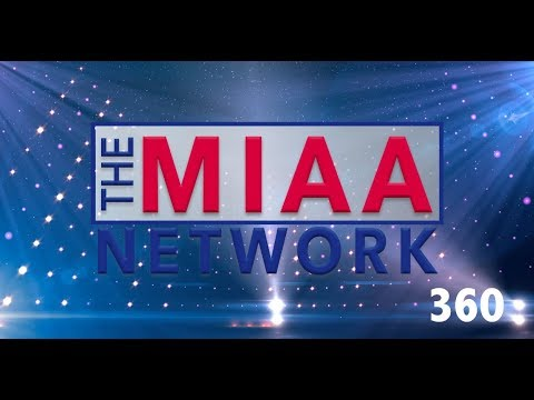 MIAA 360 Episode 9