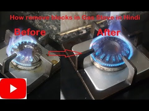 How remove blocks in Gas Stove (Hindi) | Clean Gas stove burner