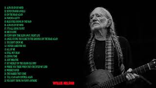 willie nelson Greatest Hits || The Very Best willie nelson (Album Country